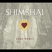 True Heart by Shimshai