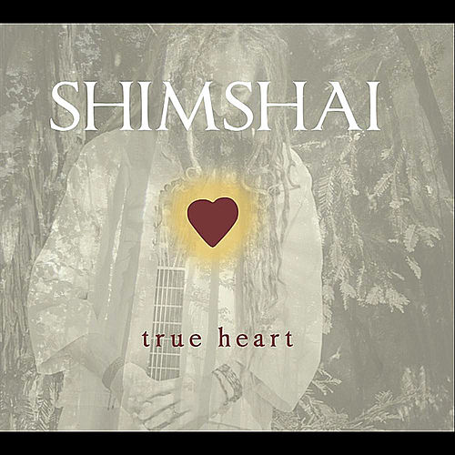 Play & Download True Heart by Shimshai | Napster