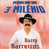 Play & Download Marcha do 3º Milénio by Quim Barreiros | Napster