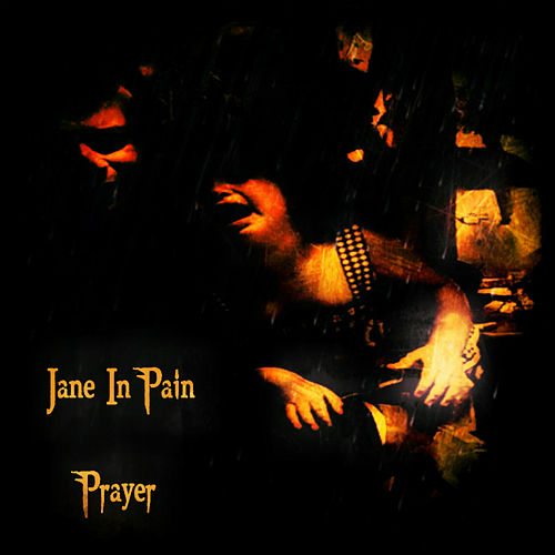 Play & Download Prayer by Jane in Pain | Napster