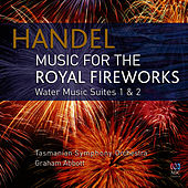 Play & Download Music for the Royal Fireworks by Tasmanian Symphony Orchestra | Napster