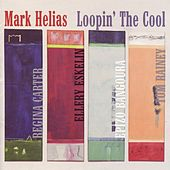Play & Download Loopin' the Cool by Mark Helias | Napster
