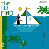 Miami by The Go Find