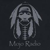 Play & Download Mojo Radio by Mojo Radio | Napster