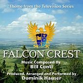 Falcon Crest - Theme from Season One (Bill Conti) by Dominik Hauser