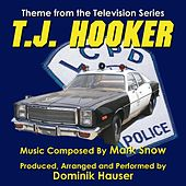T.J. Hooker - Theme from the TV Series (Season 4 Arrangement) (Mark Snow) by Dominik Hauser