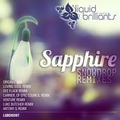 Play & Download Snowdrop (Remixes) by Sapphire | Napster