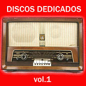 Play & Download Discos Dedicados. Vol.1 by Various Artists | Napster