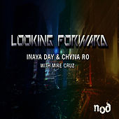 Play & Download Looking Forward by Inaya Day | Napster