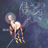 Play & Download Black Prince Fury EP by Anna Meredith | Napster