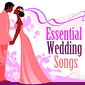 Play & Download Essential Wedding Songs by Various Artists | Napster