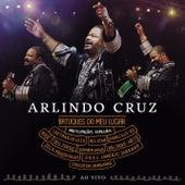 Play & Download Batuques do meu Lugar by Arlindo Cruz | Napster