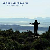 A Celebration by Abdullah Ibrahim