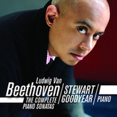 Play & Download Beethoven: The Complete Piano Sonatas by Stewart Goodyear | Napster