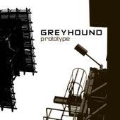 Prototype by Greyhound