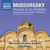 Play & Download Mussorgsky: Pictures at an Exhibition - Songs & Dances of Death - The Nursery (Orchestrated by Peter Breiner) by New Zealand Symphony Orchestra | Napster