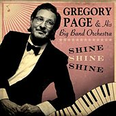 Play & Download Shine, Shine, Shine by Gregory Page | Napster