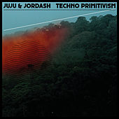 Techno Primitivism by Juju & Jordash