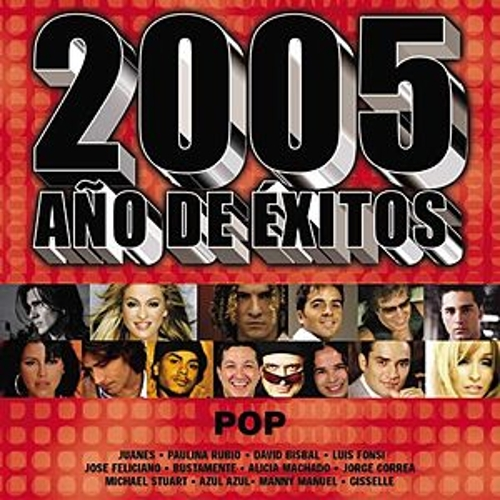 Play & Download 2005 Año De Exitos Pop by Various Artists | Napster
