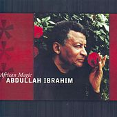 African Magic by Abdullah Ibrahim