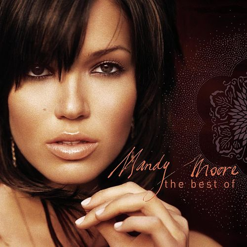 Play & Download The Best Of Mandy Moore by Mandy Moore | Napster