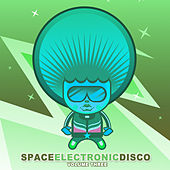 Play & Download Space Electronic Disco, Vol.3 by Various Artists | Napster