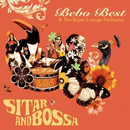 Sitar and Bossa by The Super Lounge Orchestra