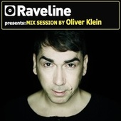 Raveline Mix Session By Oliver Klein (Mixed By Oliver Klein) von Various Artists