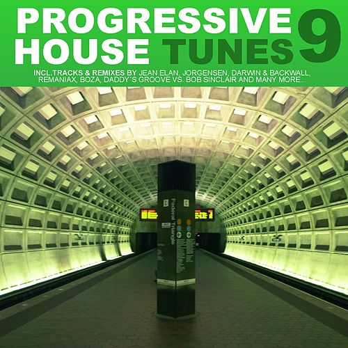 Play & Download Progressive House Tunes, Vol.9 by Various Artists | Napster