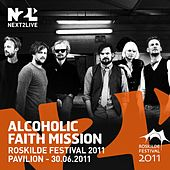 Roskilde Festival 2011 by Alcoholic Faith Mission