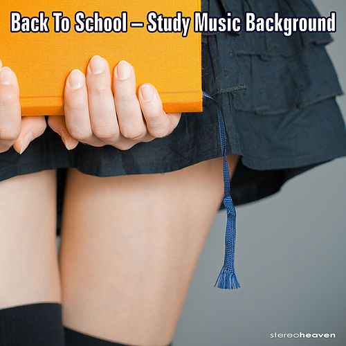 Back to School - Study Music Background by Various Artists