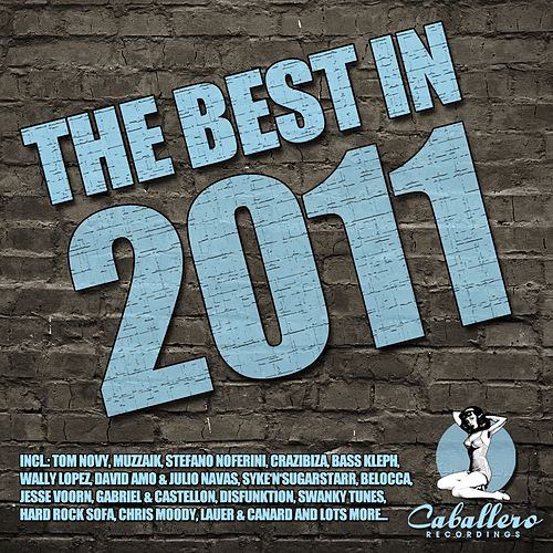 Play & Download The Best in 2011 by Various Artists | Napster