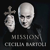 Play & Download Mission by Cecilia Bartoli | Napster