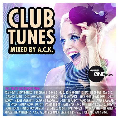 Play & Download NumberOneBeats Club Tunes - mixed by A.C.K. (incl. 50 unmixed tracks & 3 non-stop DJ mixes) by Various Artists | Napster