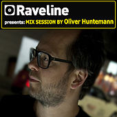 Raveline Mix Session By Oliver Huntemann (Mixed By Oliver Huntemann) by Various Artists
