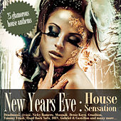 Play & Download New Years Eve House Sensation by Various Artists | Napster