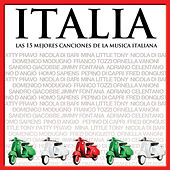 Play & Download Las 15 Mejores Canciones De La Música Italiana - Italia by Various Artists | Napster