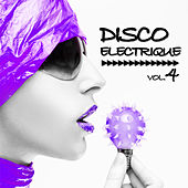 Play & Download Disco Electrique, Vol.4 by Various Artists | Napster