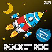 Rocket Ride: Mission 02 by Various Artists