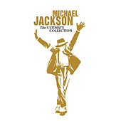 Michael Jackson: The Ultimate Collection by Michael Jackson
