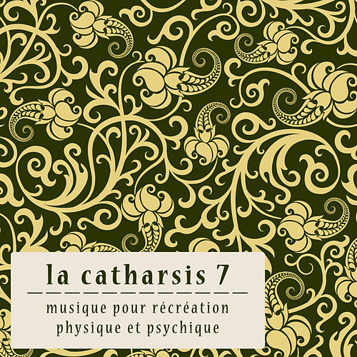 La Catharsis - Septième Édition by Various Artists