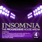 Insomnia - The Progressive House Arena Vol. 4 by Various Artists