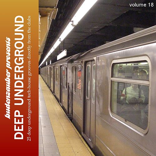 Budenzauber pres. Deep Underground, Vol. 18 by Various Artists
