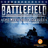 Play & Download Battlefield - Epic Movie Trailer Classics by Hollywood Film Music Orchestra | Napster