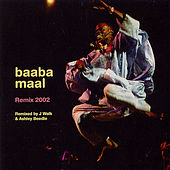 Play & Download Remix 2002 by Baaba Maal | Napster