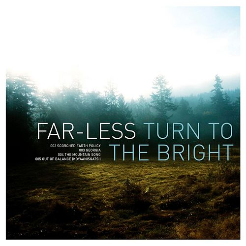 Play & Download Turn To The Bright by Far-Less | Napster