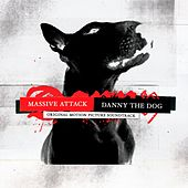 Danny The Dog: Original Motion Picture Soundtrack by Massive Attack
