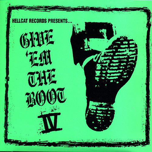 Play & Download Give 'Em The Boot IV by Various Artists | Napster