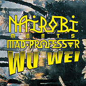 Play & Download Meets Mad Professor - Wu Wei by Various Artists | Napster