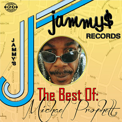 King Jammys Presents the Best of by Michael Prophet
